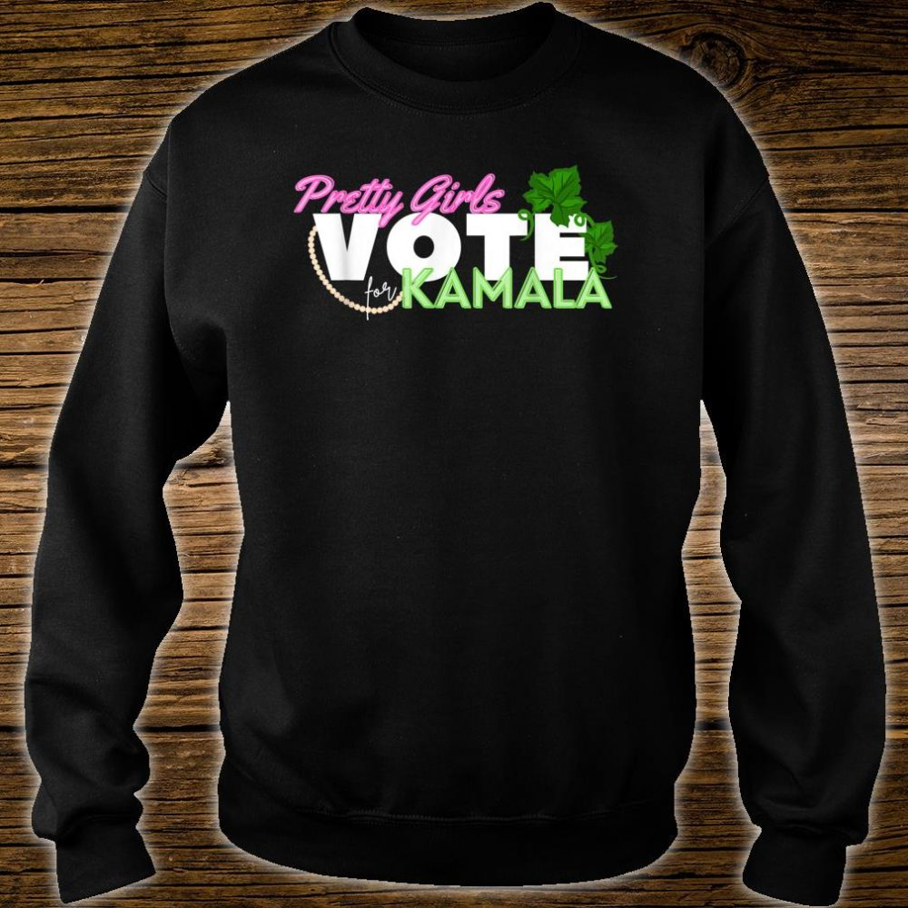 Pretty Girls Vote for Kamala Harris SororityVice President Shirt sweater