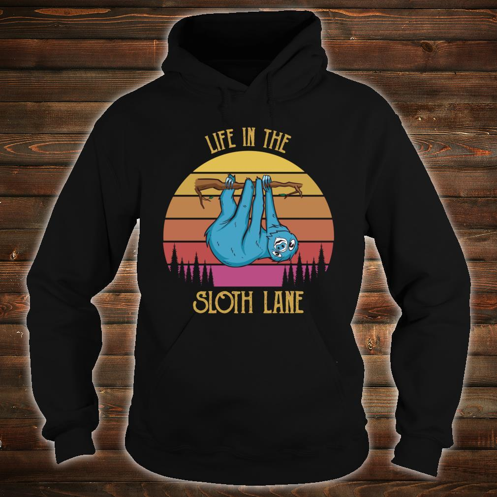 Retro Sunset Lazy Slow Chillin Life in the Sloth Lane Shirt hoodie