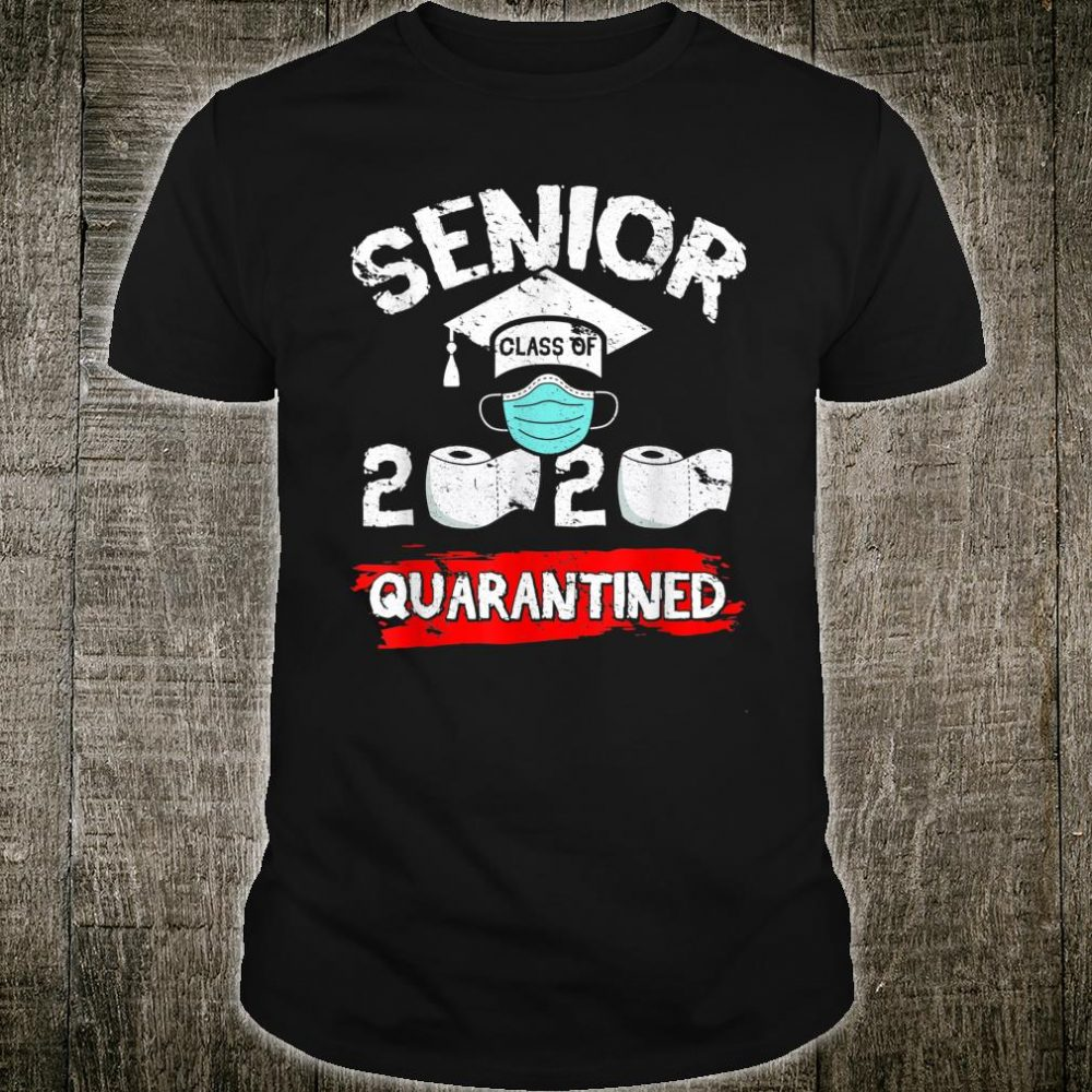 Senior Class Of 2020 Quarantine Toilet Paper Graduation Shirt