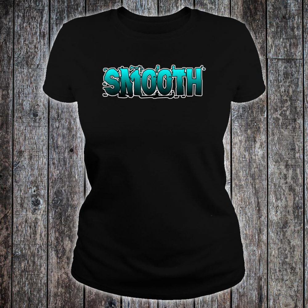 Smooth Shirt ladies tee