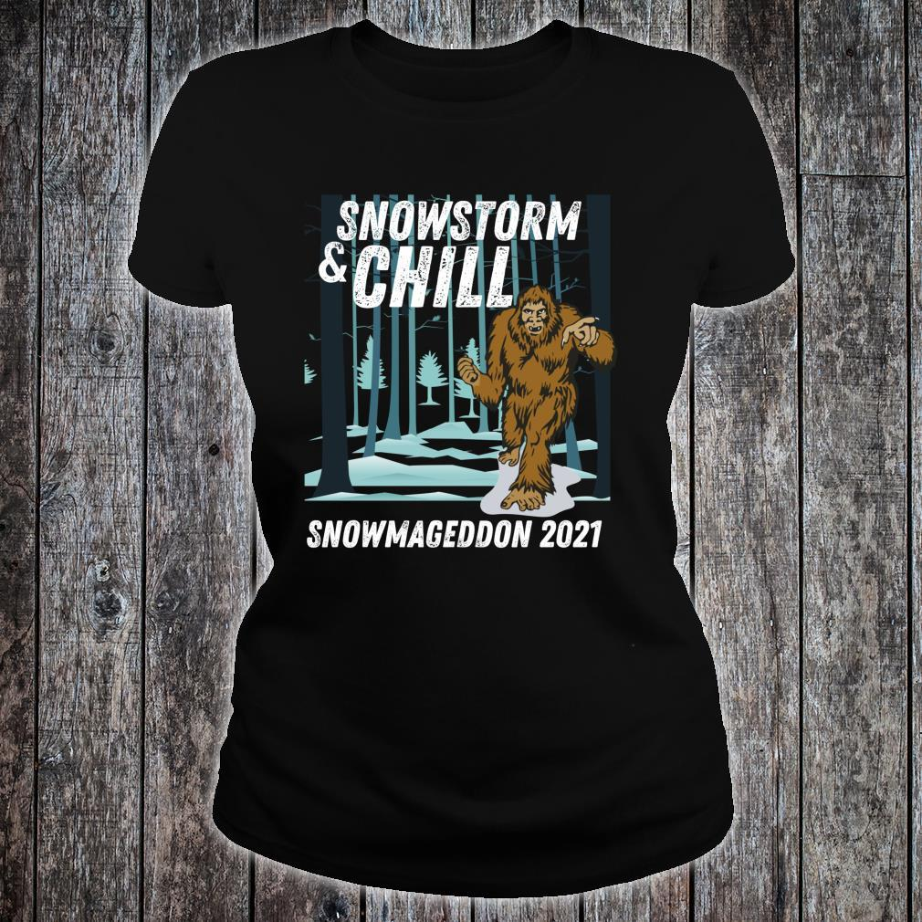 Snowstorm and Chill Big Foot Snowmageddon 2021 Shirt ladies tee