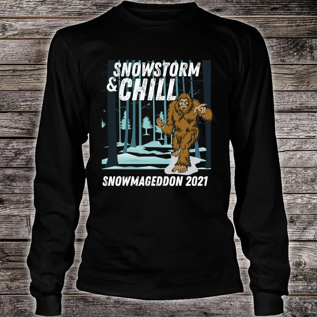 Snowstorm and Chill Big Foot Snowmageddon 2021 Shirt long sleeved