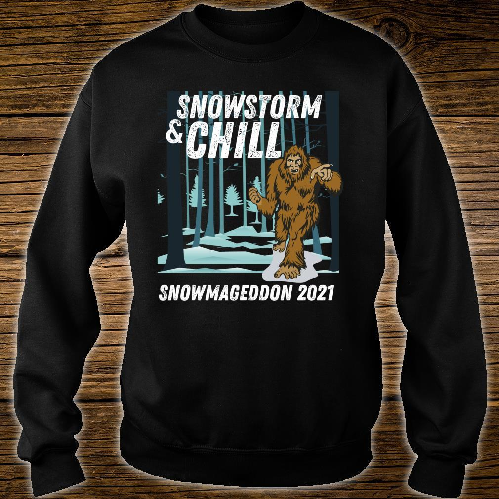 Snowstorm and Chill Big Foot Snowmageddon 2021 Shirt sweater