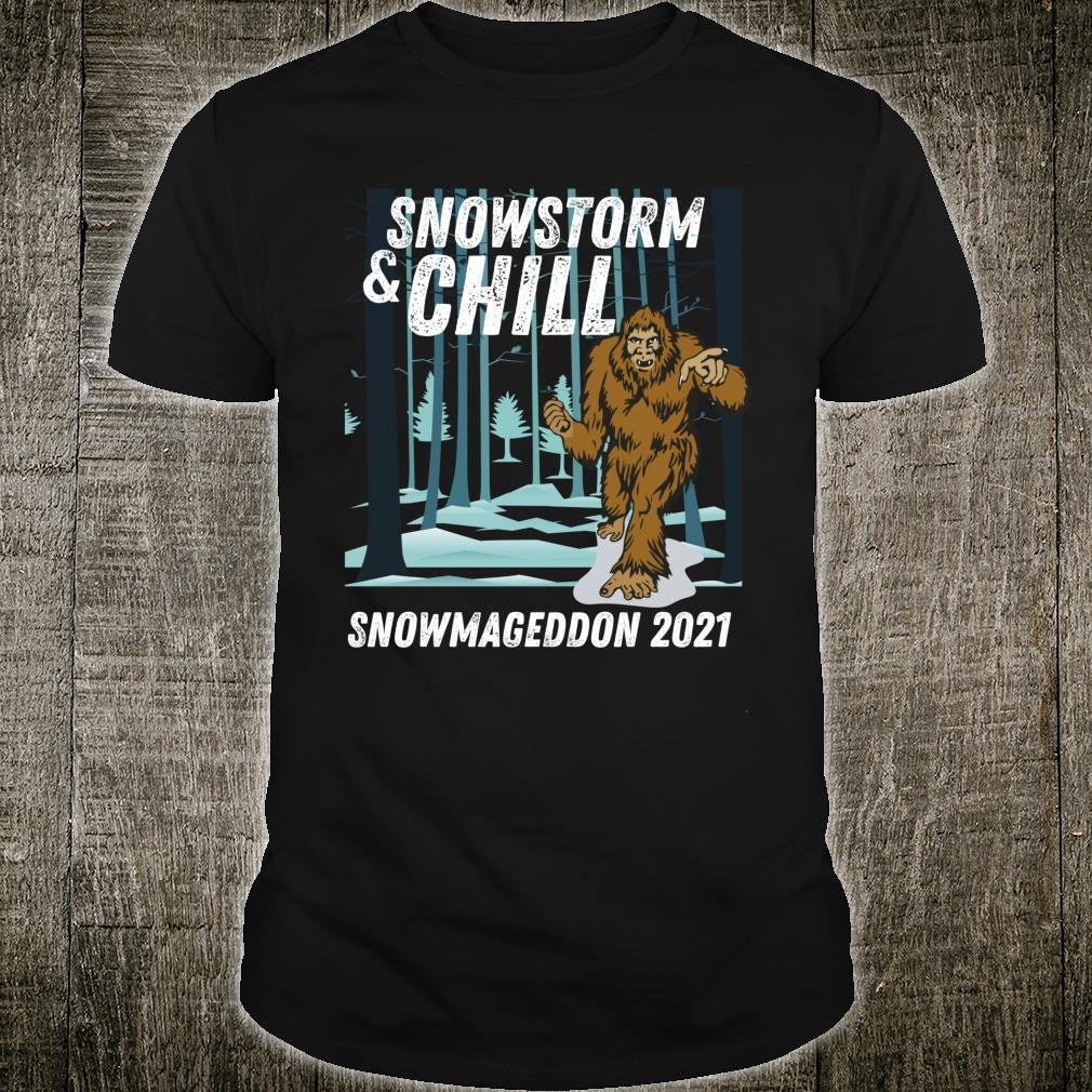 Snowstorm and Chill Big Foot Snowmageddon 2021 Shirt