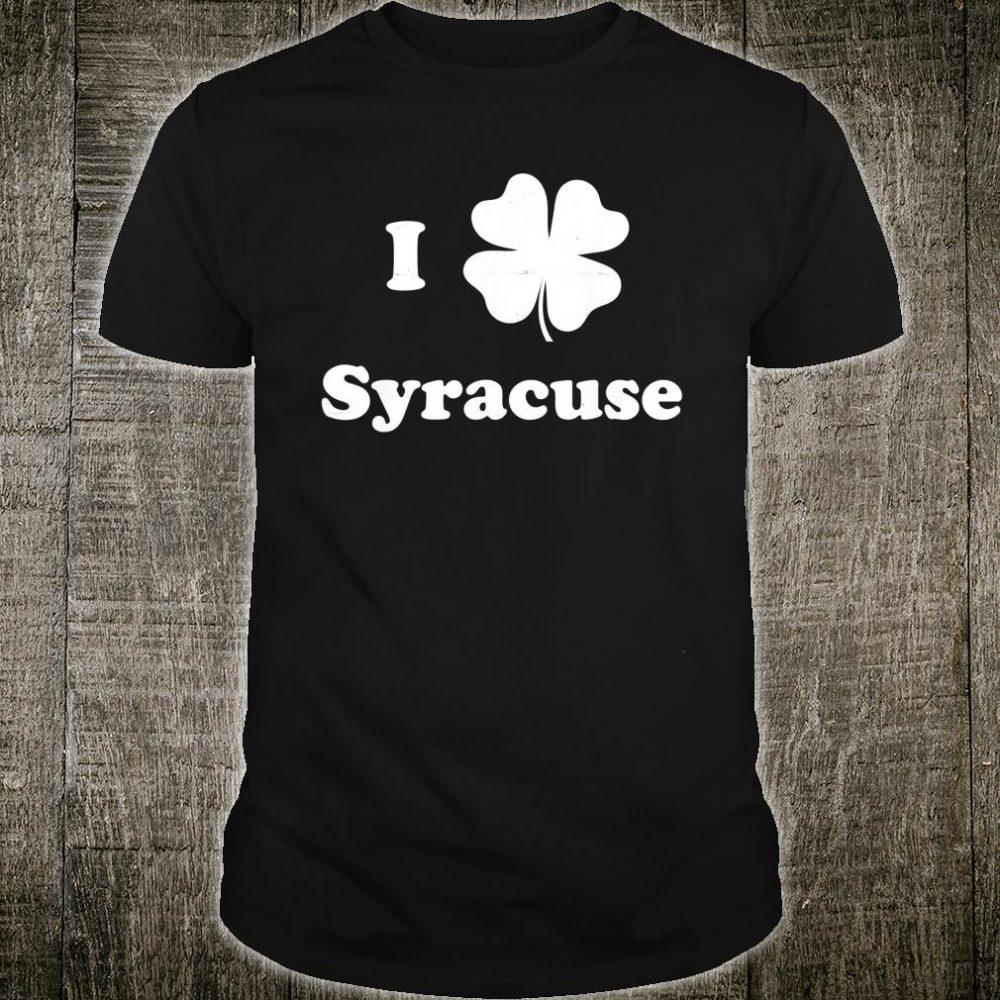 St. Patricks Day I Love Syracuse Retro Irish Shamrock Shirt