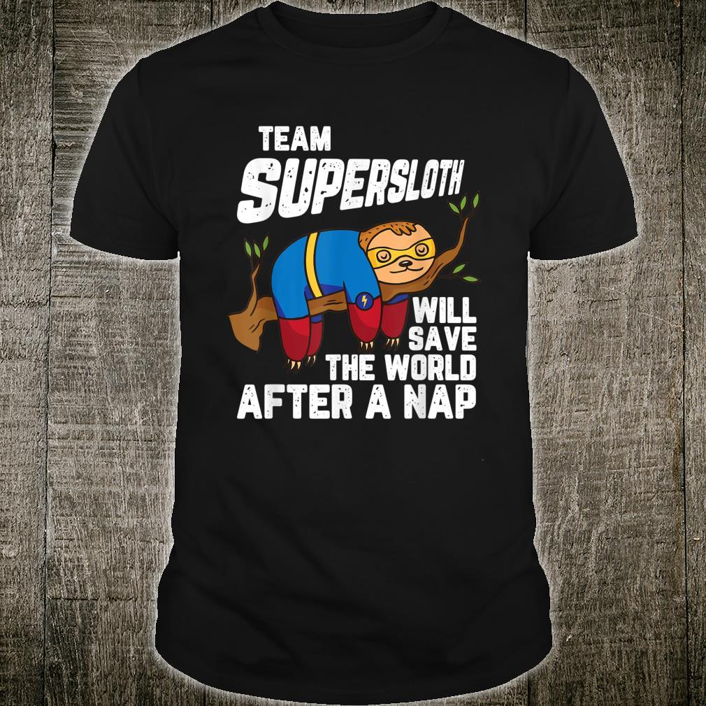 Super Sloth Supehero Sarcastic Humor Animal Shirt