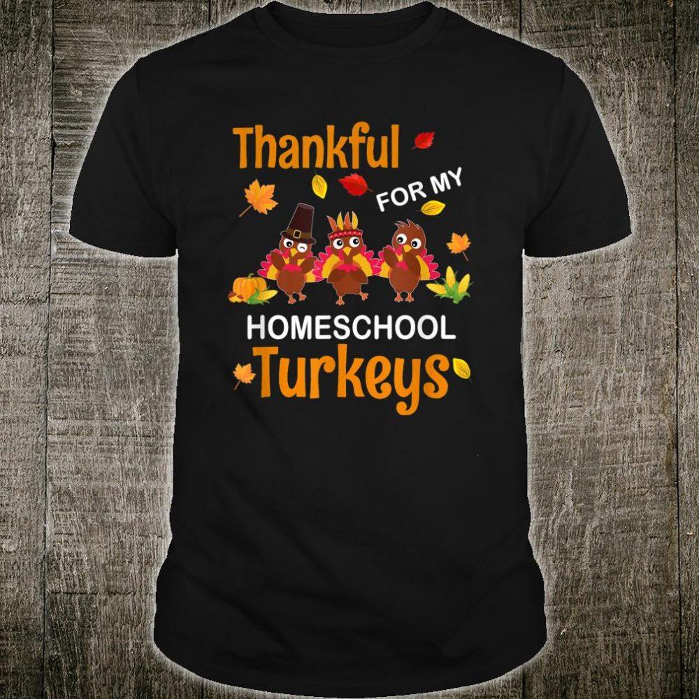 Thankful For My Homeschool Turkey Shirt