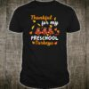 Thankful Turkeys Preschool Teacher Shirt