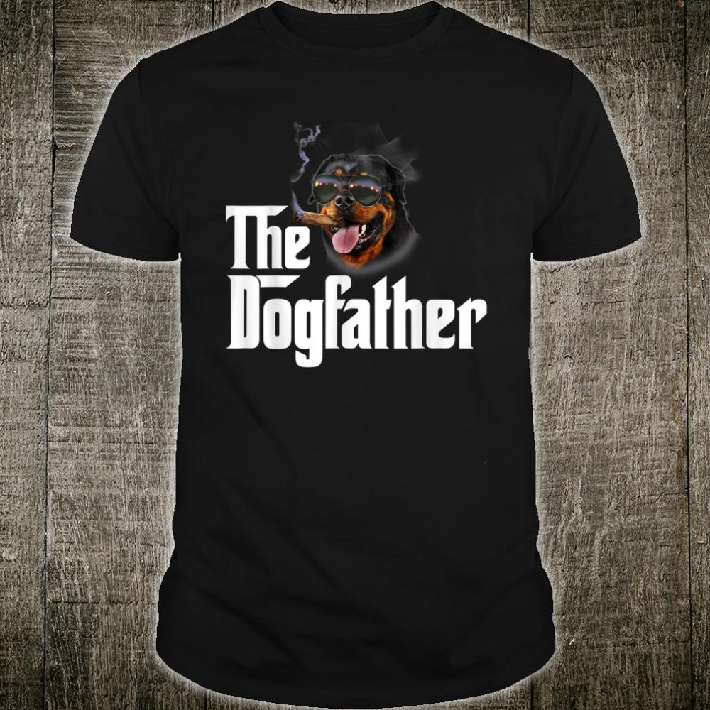 The Dogfather Rottweiler Shirt