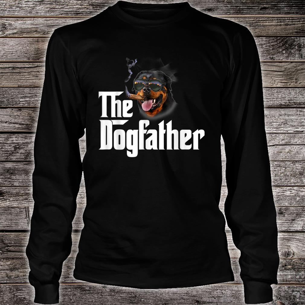 The Dogfather Rottweiler Shirt Long sleeved