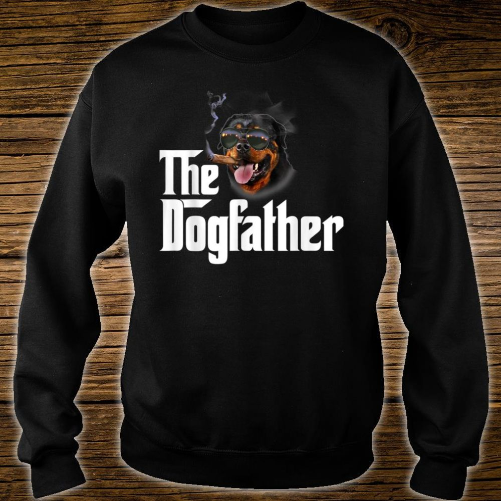 The Dogfather Rottweiler Shirt sweater