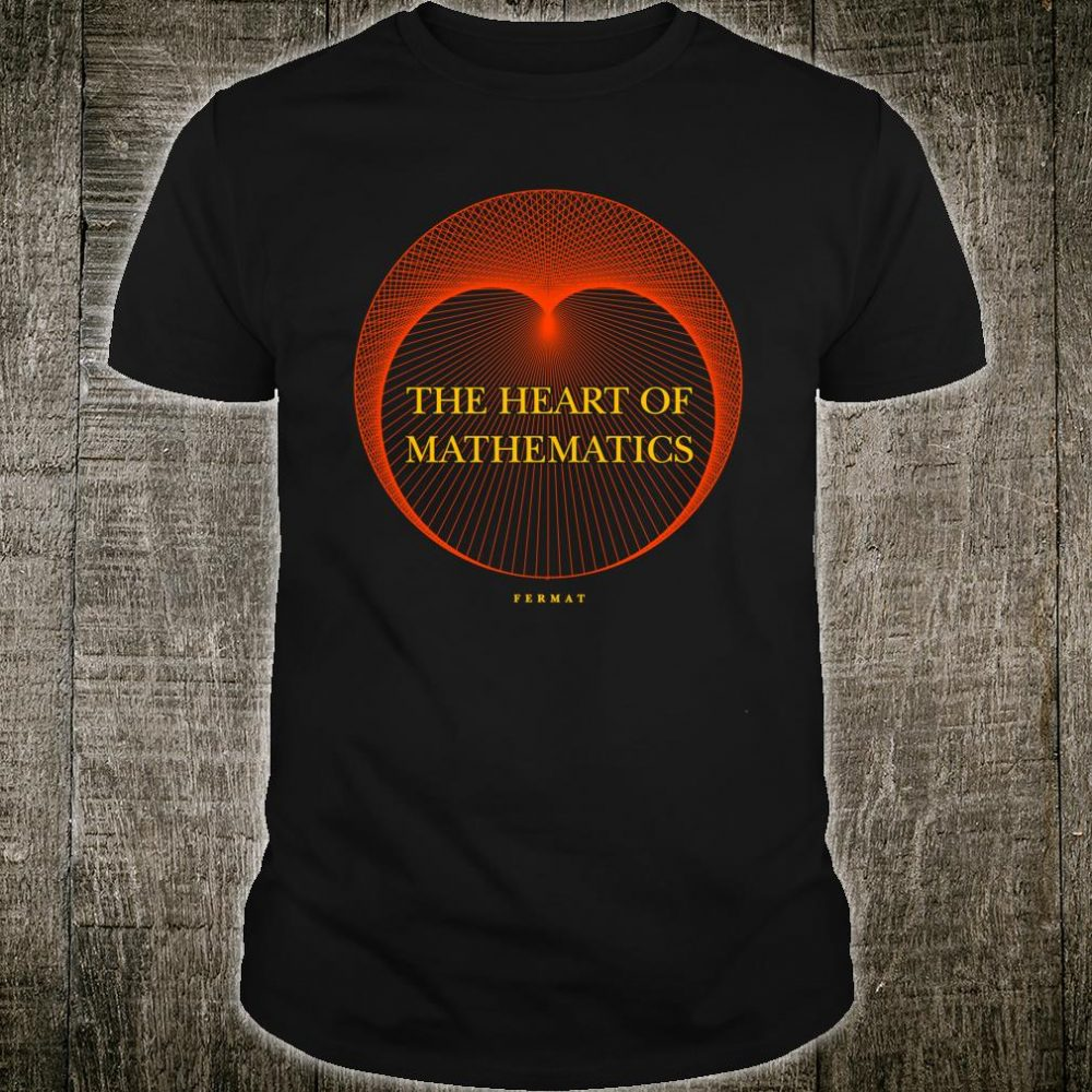 The Heart of Mathematics shirt