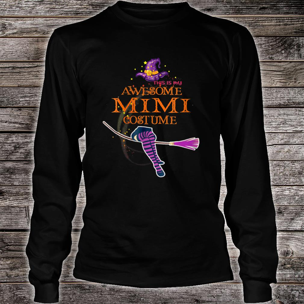 This Is My Awesome Mimi Costume Shirt long sleeved