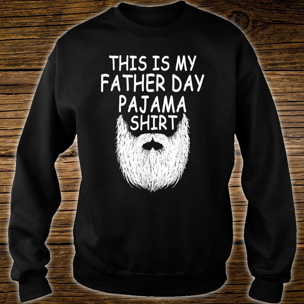 This Is My Father Day Pajama Shirt Perfect Beard Dad Shirt sweater