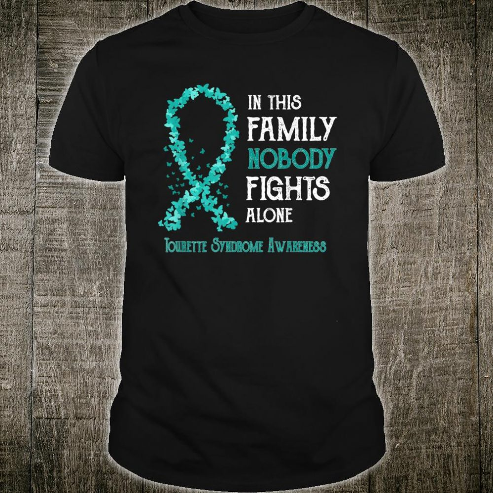 Tourette Syndrome Awareness Nobody Fights Alone Shirt