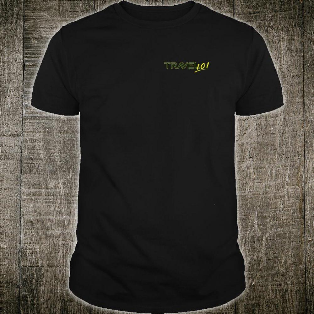Travel 101 Shirt