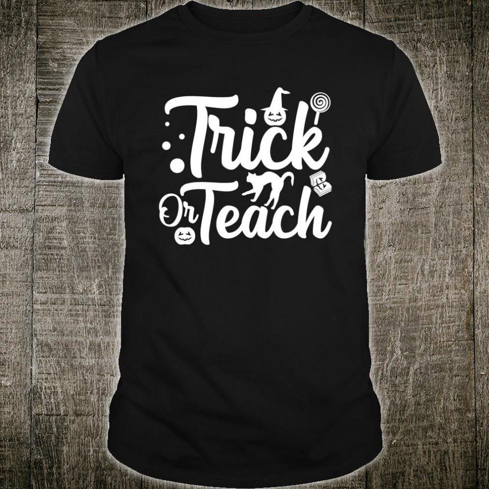 Trick Or Teach Ghost Halloween Teacher Pumpkin Costume Shirt