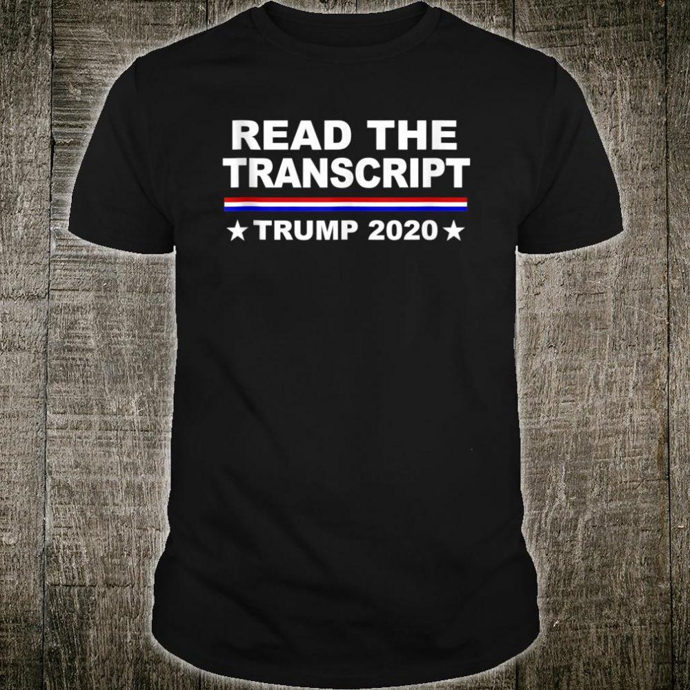 Trump Impeachment Hoax Read the Transcript Shirt