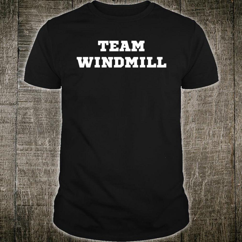 Trump Windmill Joke Shirt