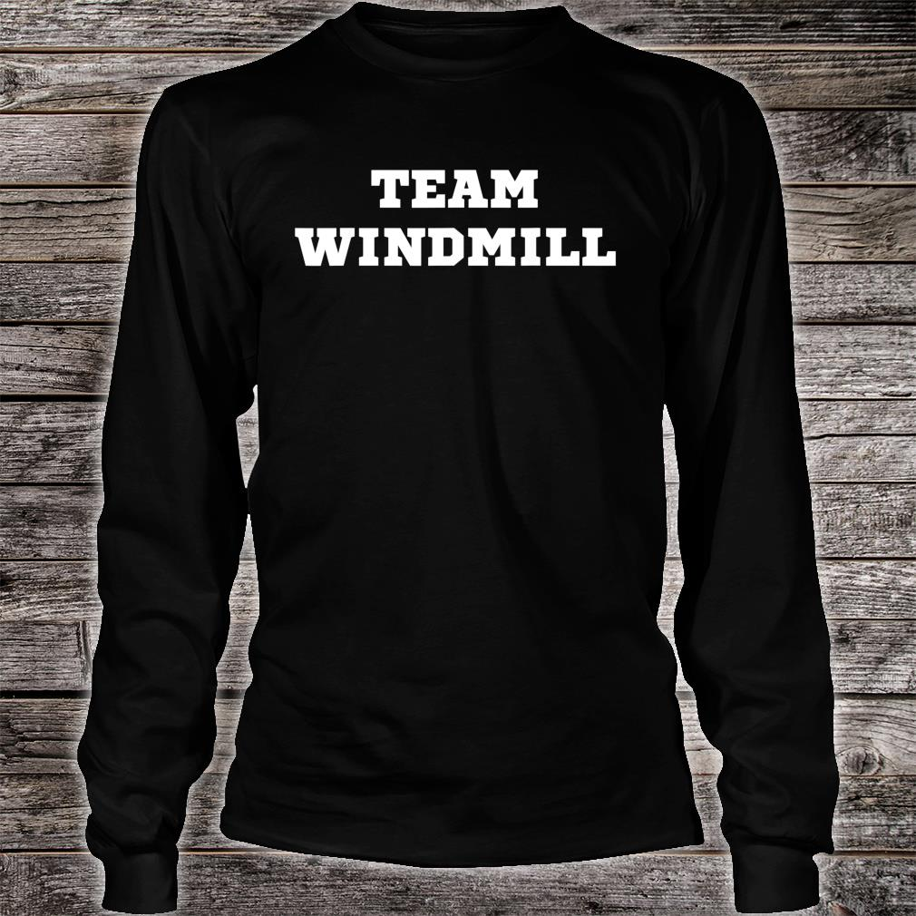 Trump Windmill Joke Shirt long sleeved