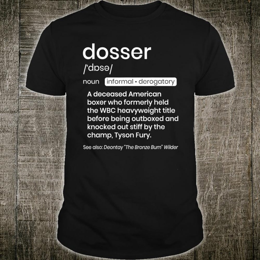 Tyson Fury Dosser Shirt
