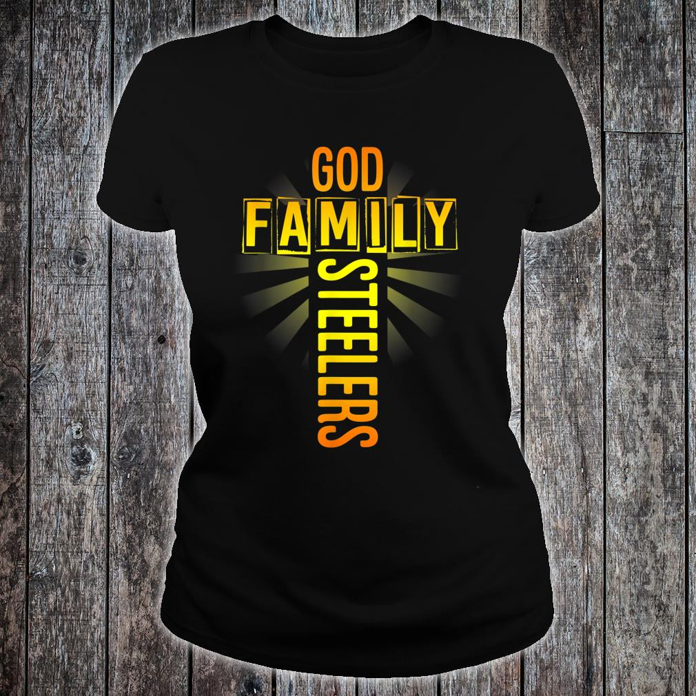 Valentine's Father's Day Gifts God Family Steelers Shirt ladies tee