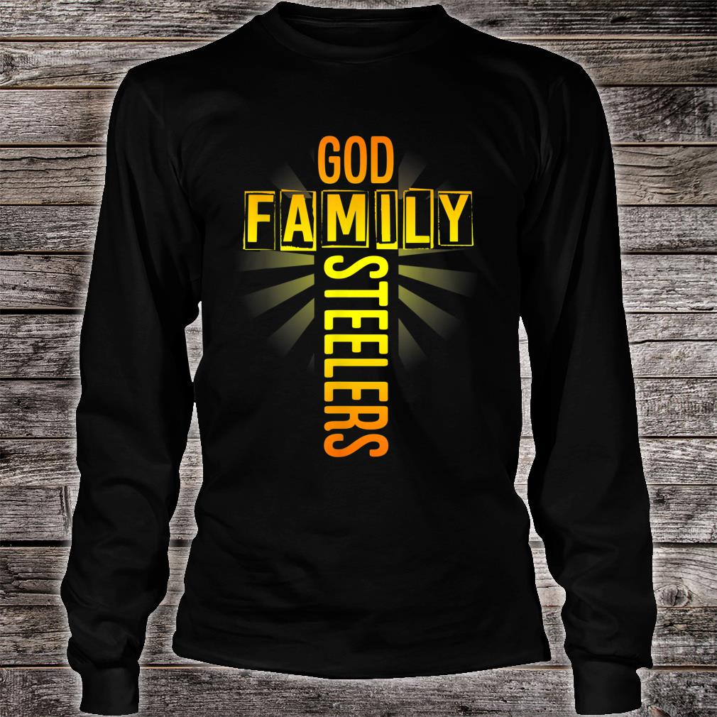 Valentine's Father's Day Gifts God Family Steelers Shirt long sleeved