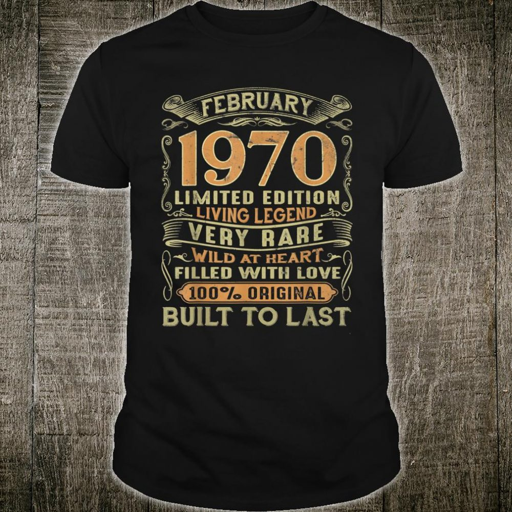Vintage 50 Years Old February 1970 50th Birthday Shirt
