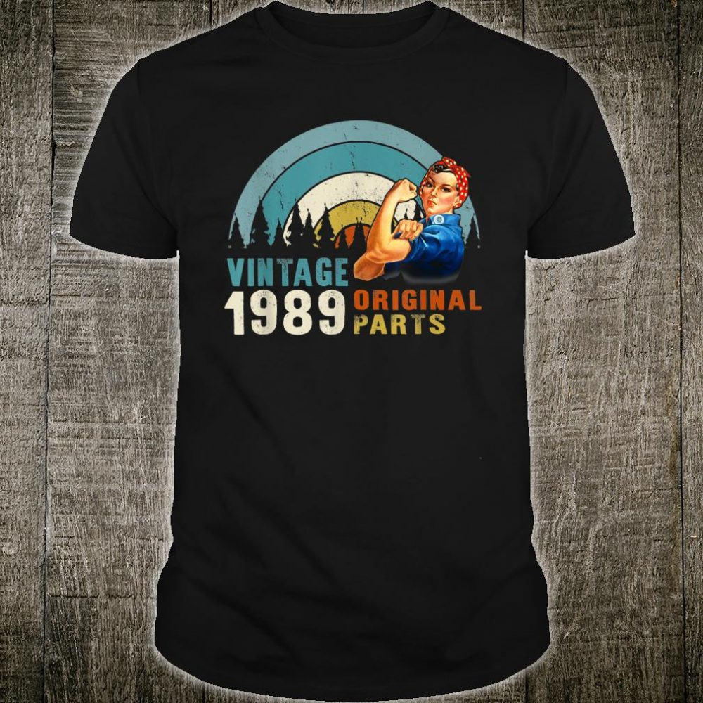 Vintage Born in 1989 31 years old Shirt