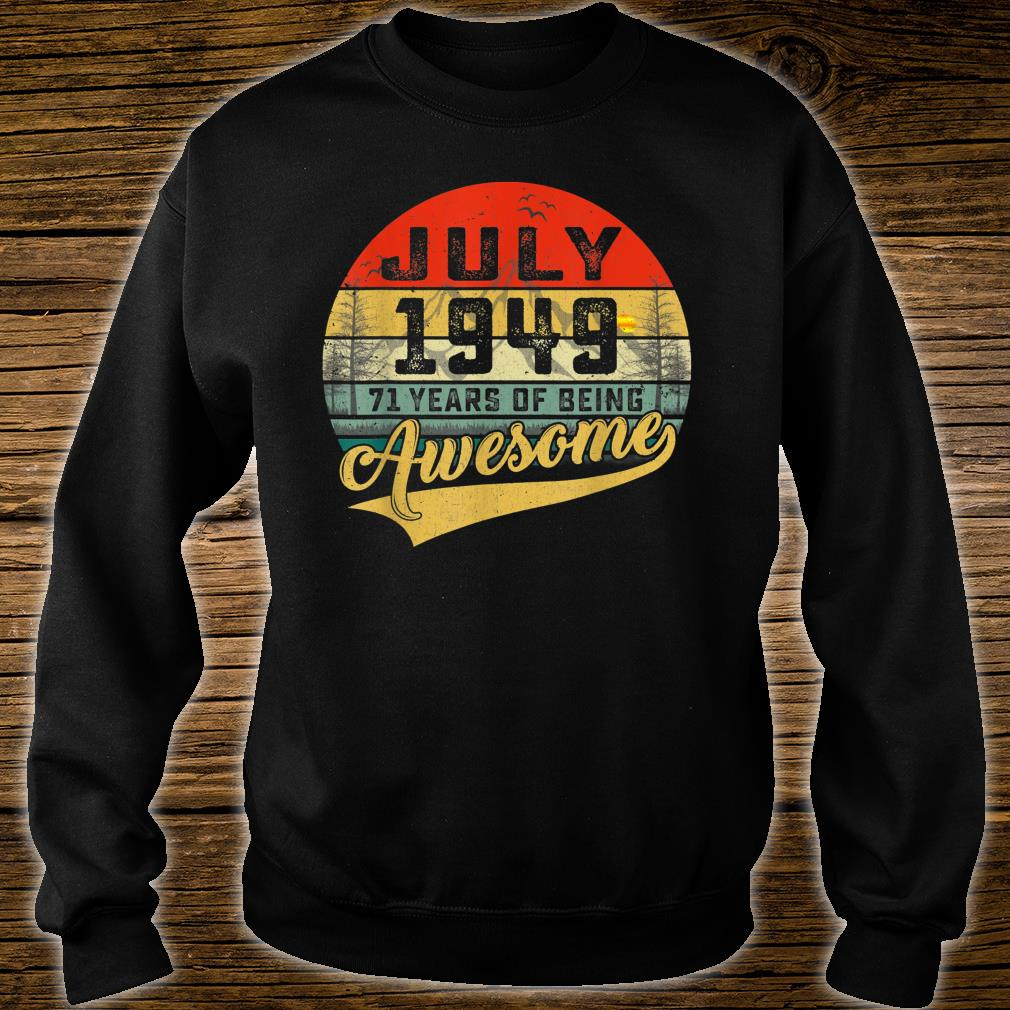 Vintage Retro July 1949 71st Birthday Gifts 71 Years Old Shirt sweater