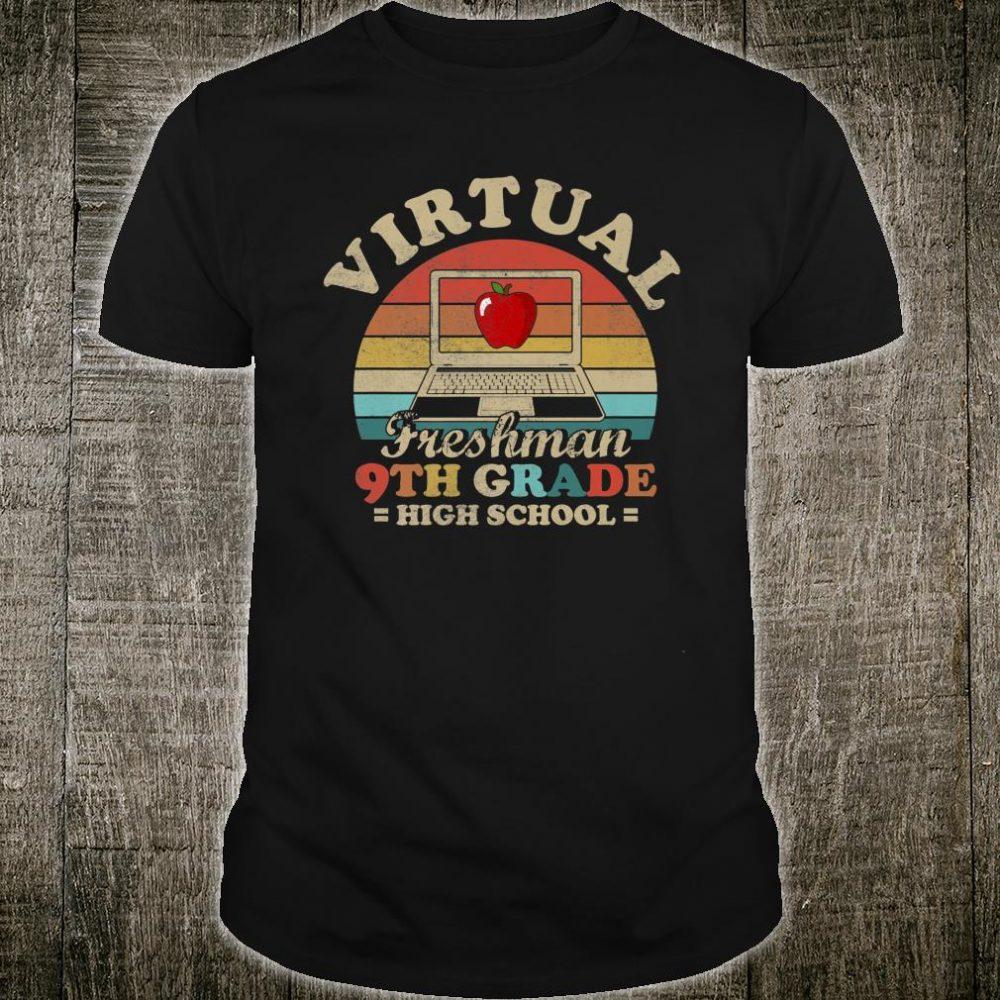 Virtual Freshman 9th Grade High School Elearning Shirt
