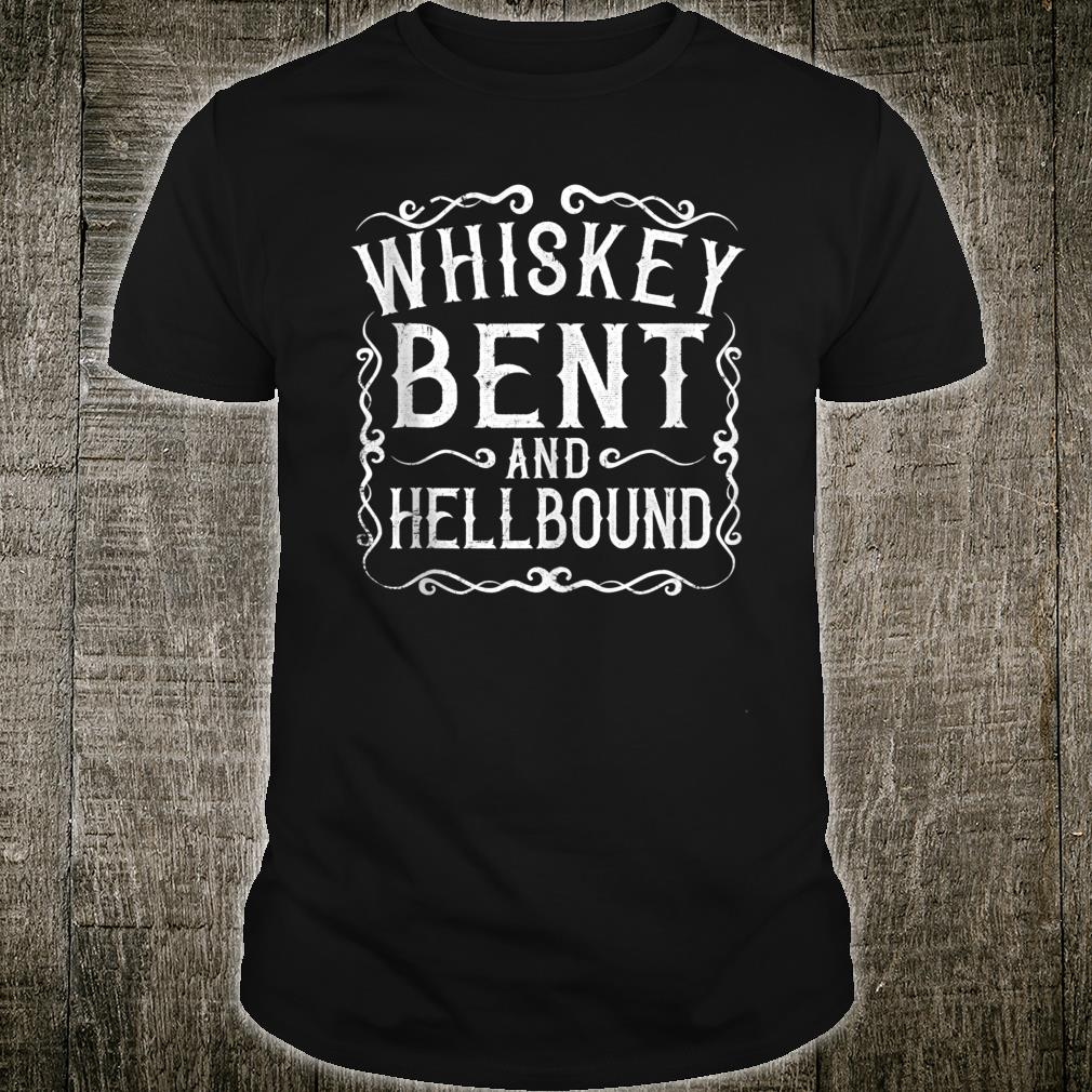 Whiskey Bent And Hellbound Bourbon Shirt