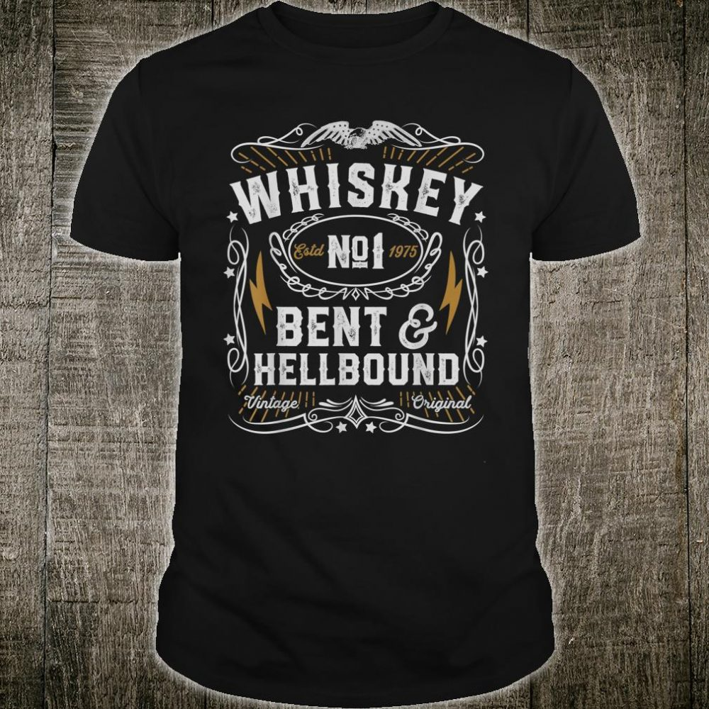 Whiskey Bent And Hellbound Country Music Biker Bourbon Shirt