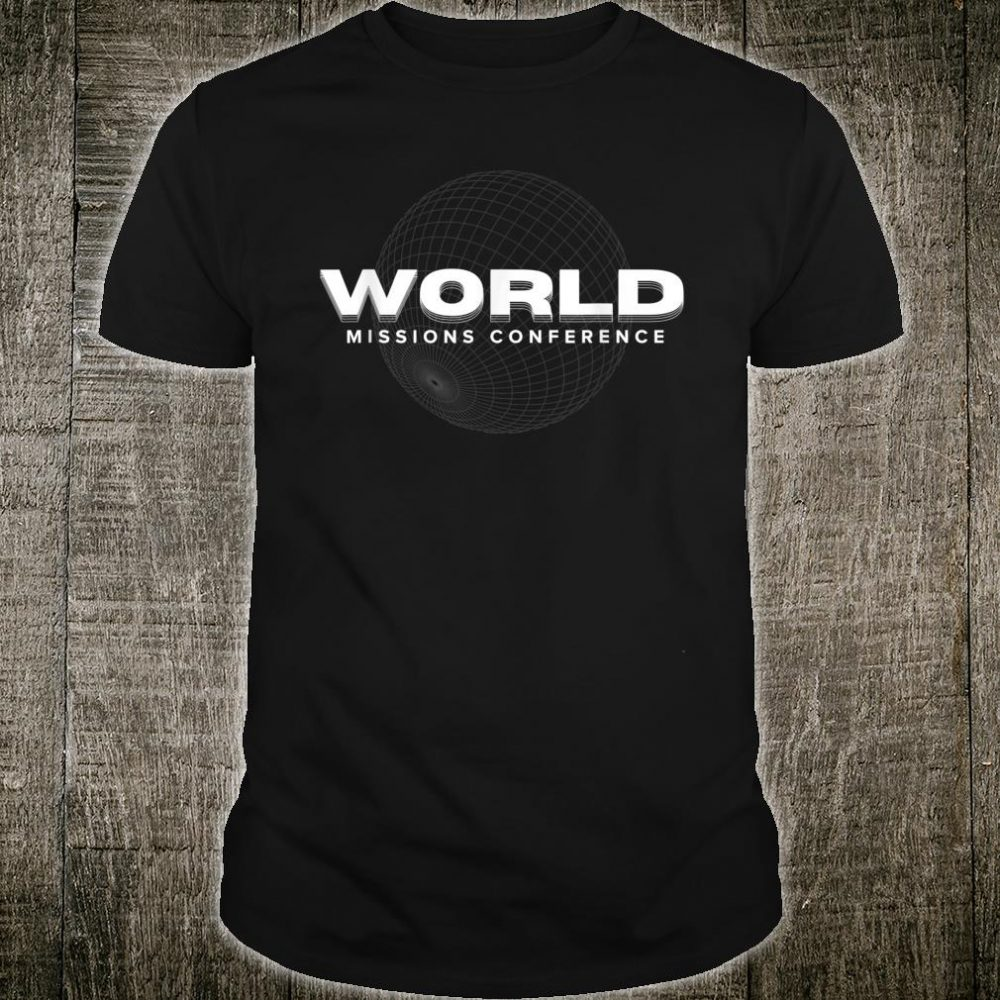 World Missions Conference Shirt