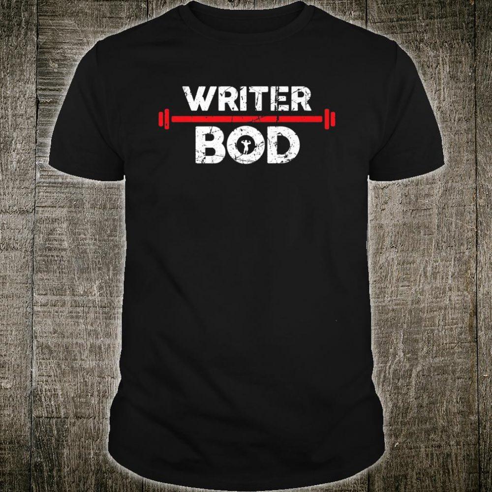 Writer Bod Shirt