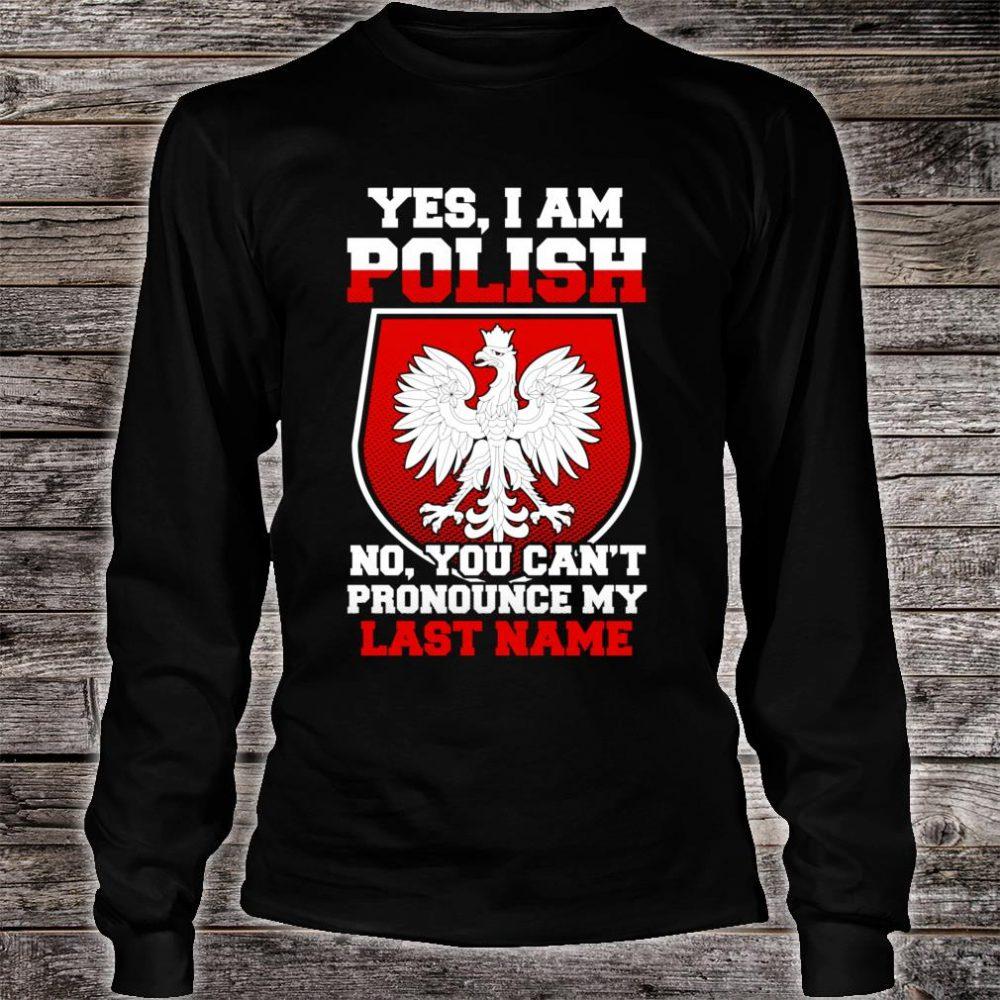 Yes, I Am Polish Proud To Be Polish Shirt long sleeved