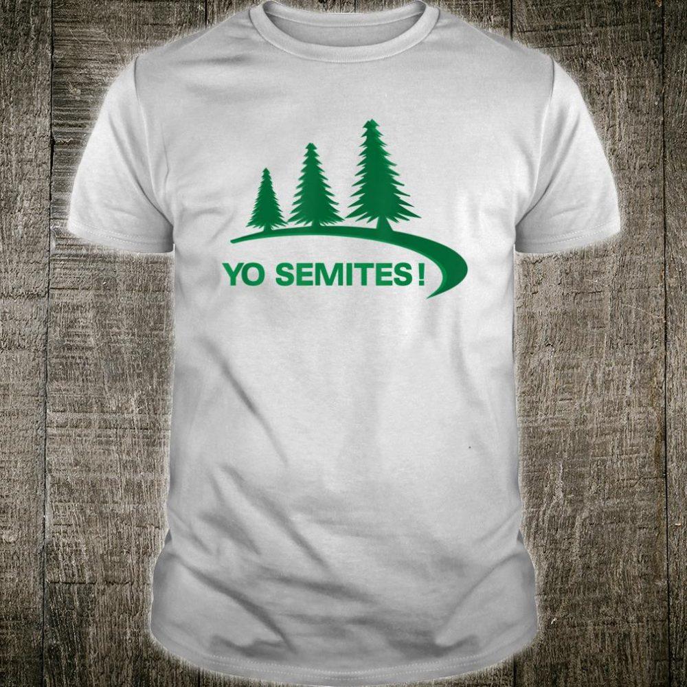 Yo Semite Anti-Trump 2020 Vote Yosemites Shirt