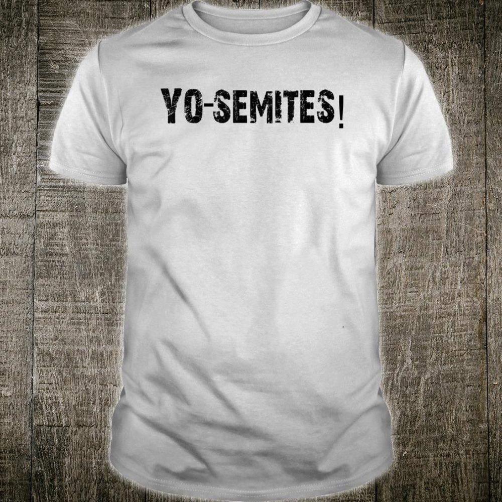 Yo-Semite Go Vote Funny Yo semite Trump Meme Anti Trump Shirt