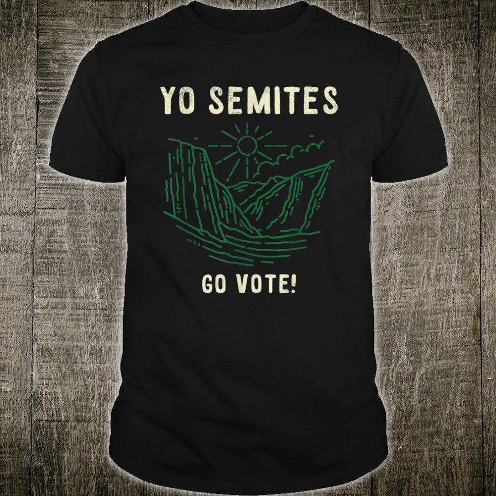 Yo Semite Trump Jewish Gift Shirt