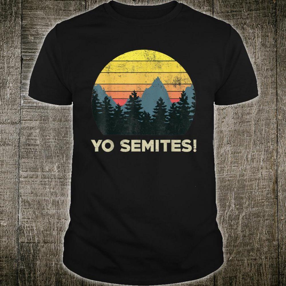 Yo-Semites! Funny Vintage Anti-trump 2020 Saying Shirt