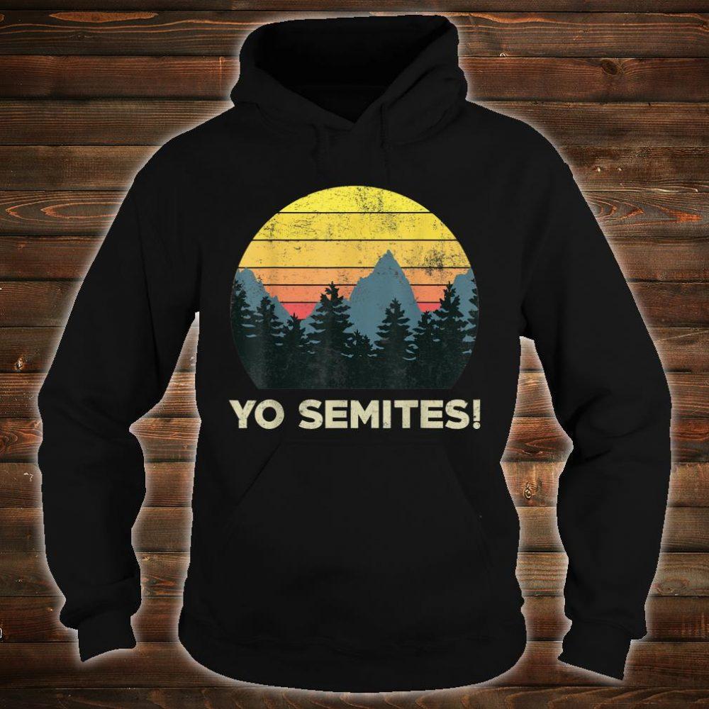 Yo-Semites! Funny Vintage Anti-trump 2020 Saying Shirt hoodie