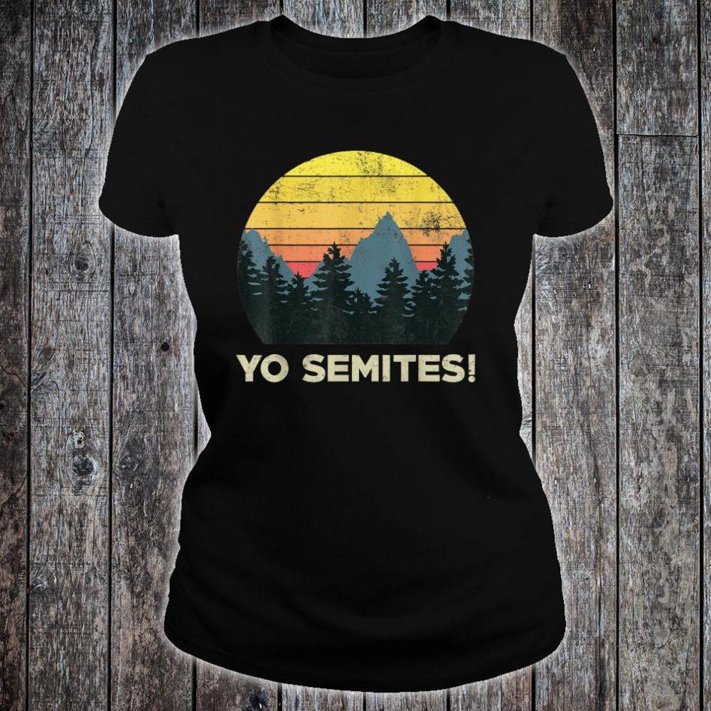 Yo-Semites! Funny Vintage Anti-trump 2020 Saying Shirt ladies tee