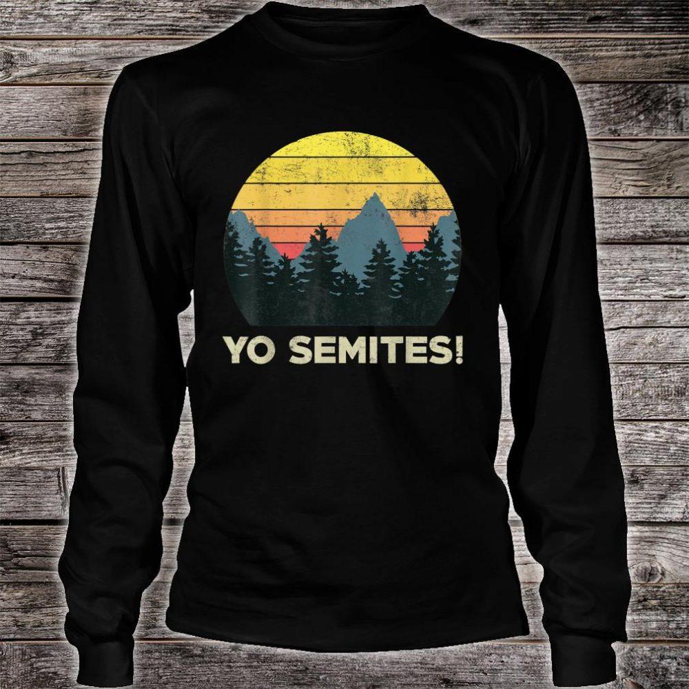 Yo-Semites! Funny Vintage Anti-trump 2020 Saying Shirt long sleeved