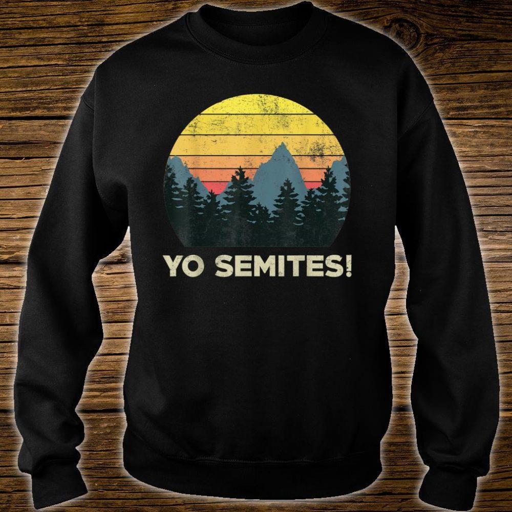 Yo-Semites! Funny Vintage Anti-trump 2020 Saying Shirt sweater