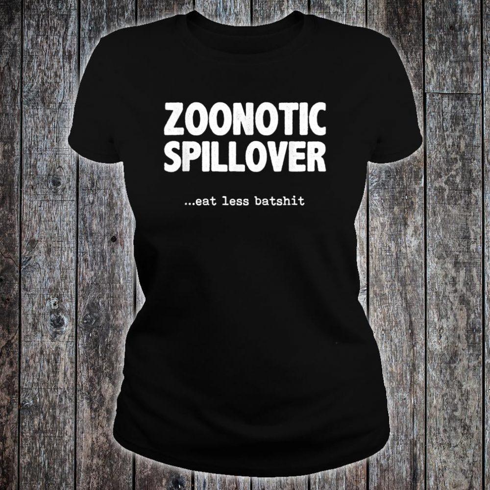Zoonotic Spillover Eat Less Batshit Shirt ladies tee