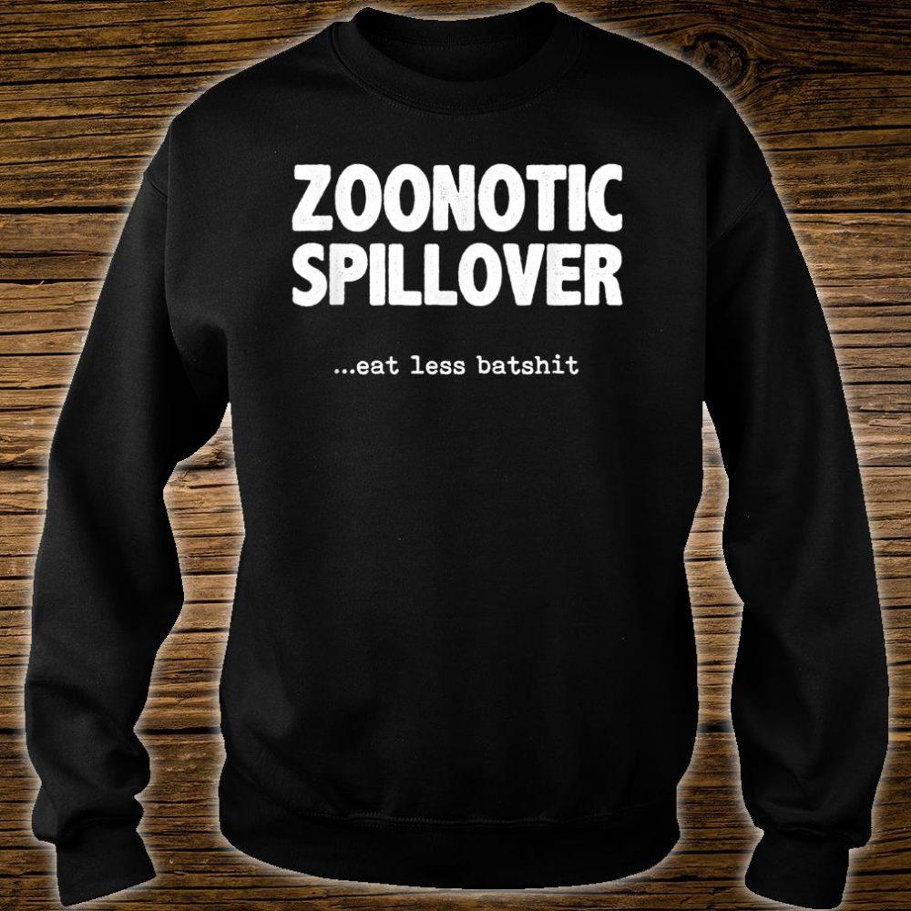Zoonotic Spillover Eat Less Batshit Shirt sweater